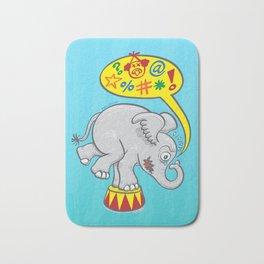 Circus elephant saying bad words Bath Mat