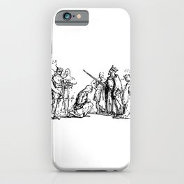 King Arthur Knighting iPhone Case