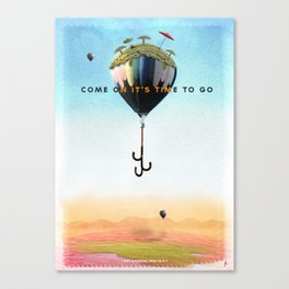 It's time to go... Canvas Print