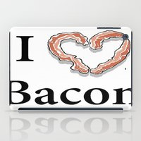 bacon iPad Cases featuring I -bacon- Bacon by Beatrice