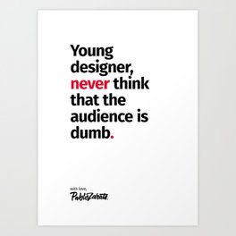 Young Designer — Advice #3 Art Print