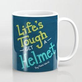 Life's Tough Coffee Mug