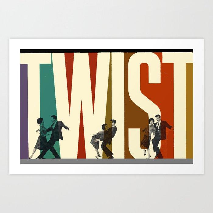 Let's Twist Again Art Print