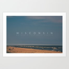 Wisconsin: We don't just have cheese Art Print