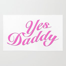Yes Daddy Rug