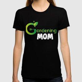 Gardening Mom T-shirt