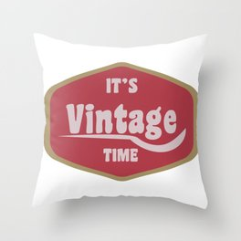It's Vintage Retro Time Oldschool Gift Throw Pillow