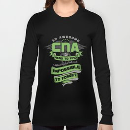 Awesome CNA Nursing Assistant Gifts Impossible To Forget Long Sleeve T-shirt