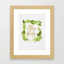 Don't worry be hoppy (green and gold palette) Framed Art Print