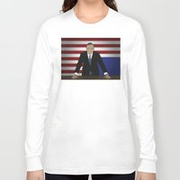 house of cards Long Sleeve T-shirts featuring House Of Cards - Frank Underwood by Tom Storrer