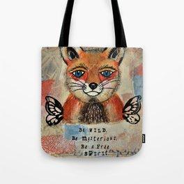 Be a free spirit Tote Bag