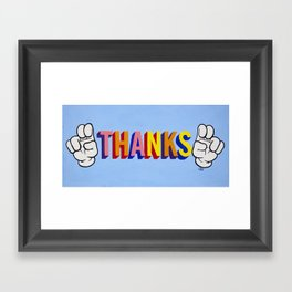 """Thanks"" Framed Art Print"
