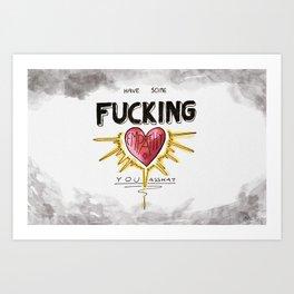 Have Some Fucking Empathy Art Print