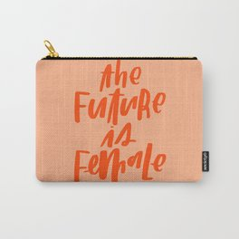 The Future is Female Pink and Orange Carry-All Pouch