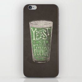 St. Patricks Variation - Yeast is a Fungi iPhone Skin