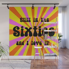 Still in the Sixties Wall Mural