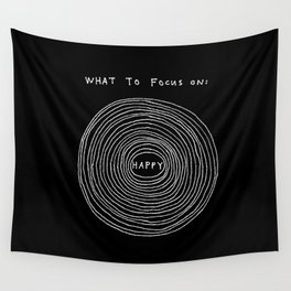 What to focus on - Happy (on black) Wall Tapestry