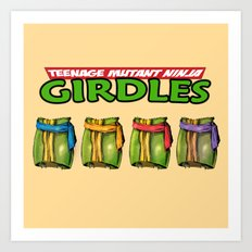 Teenage Mutant Ninja Girdles Art Print