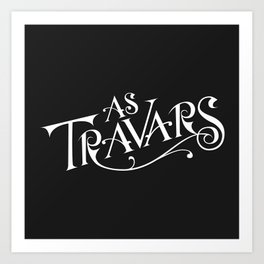 As Travars - to travel (white) Art Print