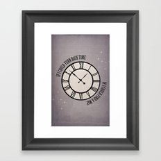 If I Could Turn Back Time... Framed Art Print