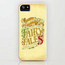 Fairytales iPhone Case