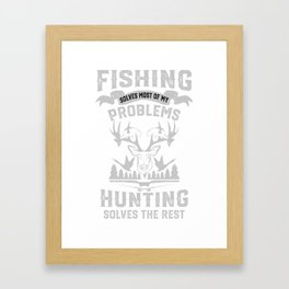 Funny Fishing and Hunting Framed Art Print