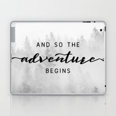 And So The Adventure Begins Laptop & iPad Skin