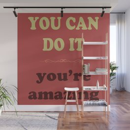 You Can Do It Wall Mural