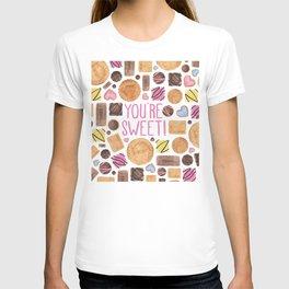 You're Sweet! T-shirt
