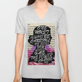 Words have the power to change us Unisex V-Neck