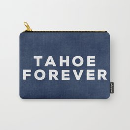 Tahoe Forever Carry-All Pouch
