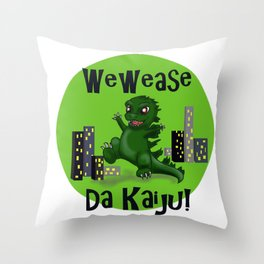 "Baby Godzilla ""Wewease Da Kaiju!"" Throw Pillow"
