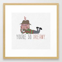 You're So Dreamy Framed Art Print