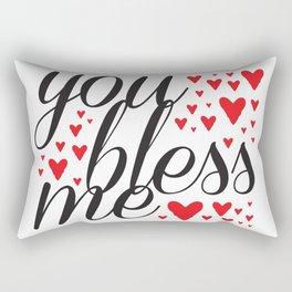 You Bless Me Love Rectangular Pillow