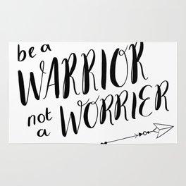 BE A WARRIOR NOT A WORRIER Rug