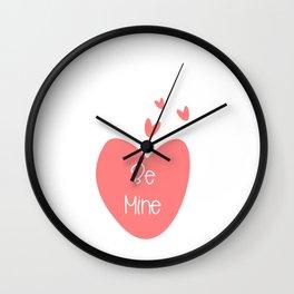 Valentine Love Be Mine Wall Clock