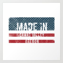 Made in Camas Valley, Oregon Art Print