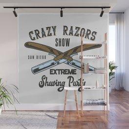 Crazy Razor Show Wall Mural
