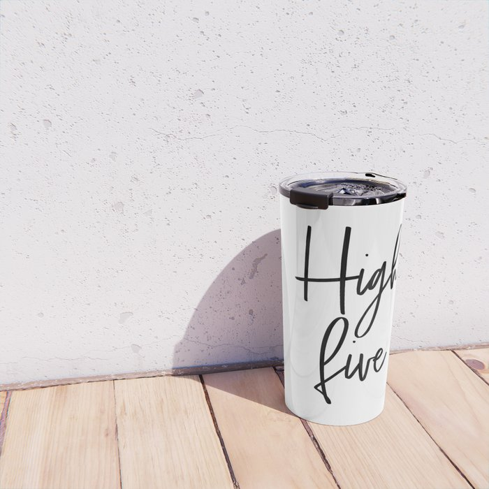 High Five, Inspirational Art, Printable Art, Scandinavian Print, Motivationa Art Travel Mug