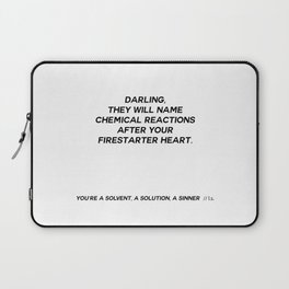 YOU'RE A SOLVENT, A SOLUTION, A SINNER  Laptop Sleeve