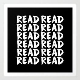 Read Read Read - Black Art Print