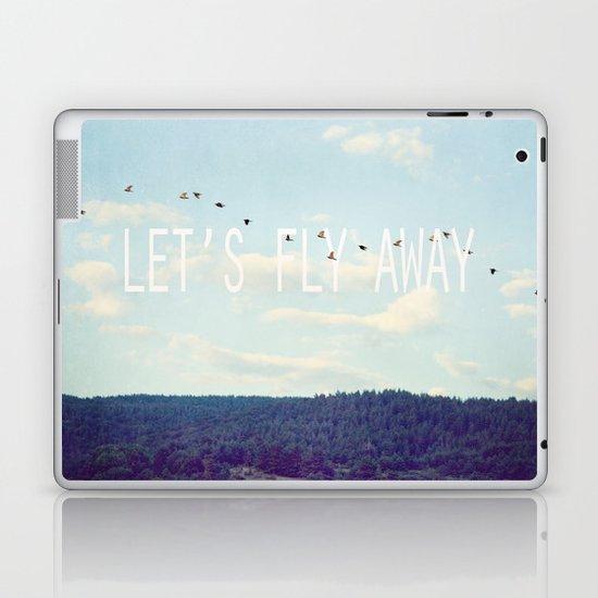 Let's Fly Away Laptop & iPad Skin