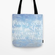 Comes From Above Tote Bag