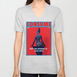 CONSUME: The Queen of Reality TV Unisex V-Neck