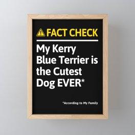 Kerry Blue Terrier Dog Owner Funny Fact Check Family Gift Framed Mini Art Print