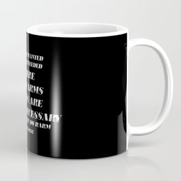 Words are very unnecessary Coffee Mug
