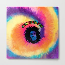 Good Vibes only, Marley vibes. Metal Print