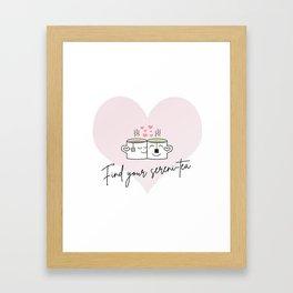 Find your sereni-tea Framed Art Print