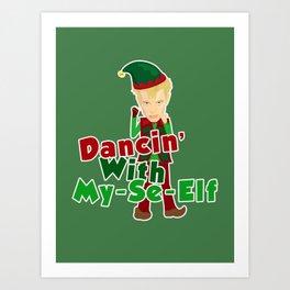 Dancin' with My-Se-Elf Art Print