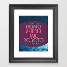 Domo Arigato Mr. Roboto Framed Art Print